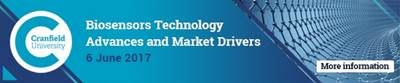 Cranfield University Short course banner: Biosensors Technology - Advances and Market Drivers